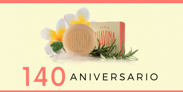 ¡Suavina cumple 140 años!